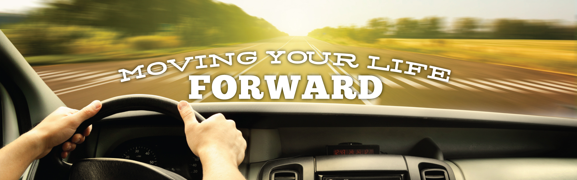 Moving Your Life Forward